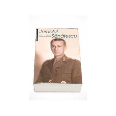 Jurnalul generalului Sanatescu - Constantin Sanatescu
