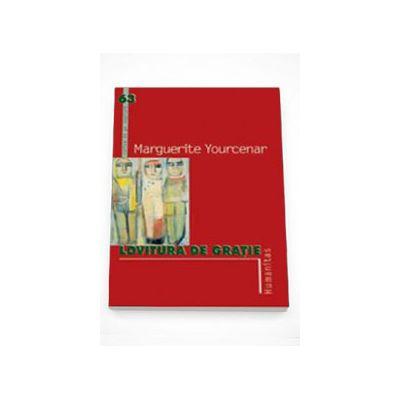 Lovitura de gratie - Marguerite Yourcenar