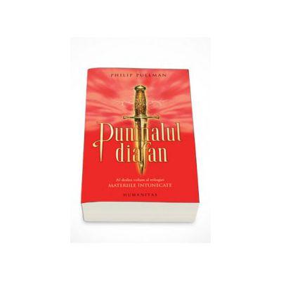 Materiile intunecate. Pumnalul diafan - Philip Pullman