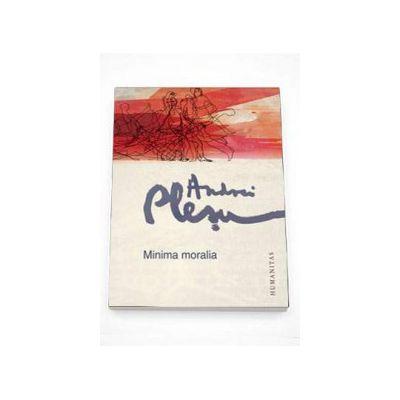 Andrei Plesu, Minima moralia. Elemente pentru o etica a intervalului - Editia a V-a