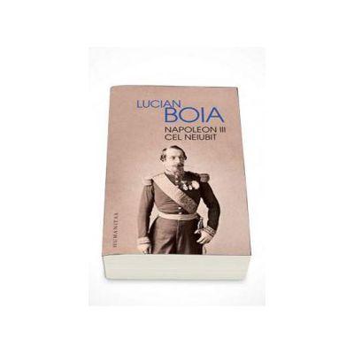Lucian Boia, Napoleon III cel neiubit - Editia II