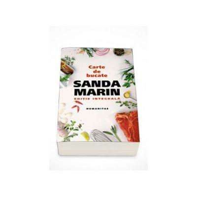 Sanda Marin - Carte de bucate (editie integrala)