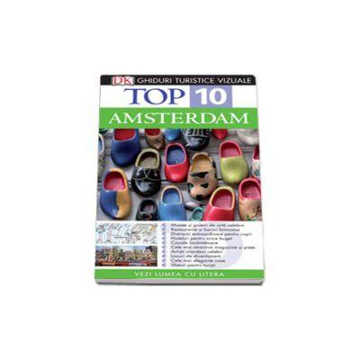Top 10. AMSTERDAM - Colectia, ghiduri turistice vizuale
