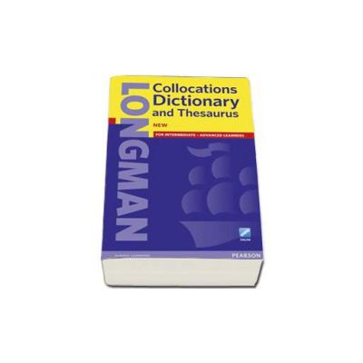 Longman Collocations Dictionary and Thesaurus with Online access code. For Intermediate-Advanced learners