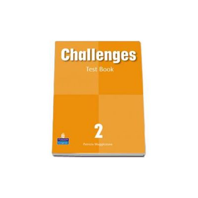Challenges level 2 Test book (Mugglestone Patricia)