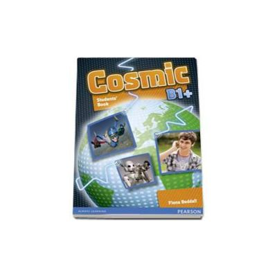 Fiona Beddall - Cosmic B1 plus Students Book and Activity Book pack