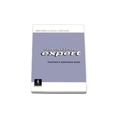Hyde Drew, First Certificate Expert. Teachers resource book