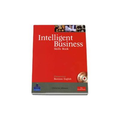 Intelligent Business Elementary Skills Book with CD-Rom (Christine Johnson)