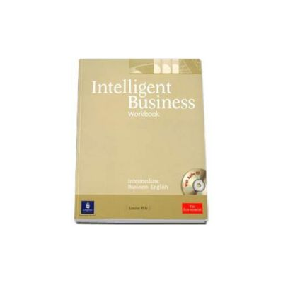 Pile Louise, Intelligent Business Intermediate level Workbook with Audio Cd