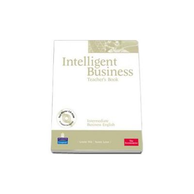 Intelligent Business Intermediate level. Teachers Book with Test Master CD-Rom (Pile Louise)