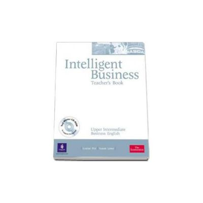 Intelligent Business Upper-Intermediate level. Teachers Book with Test Master CD-Rom (Pile Louise)