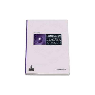 Language Leader Advanced Workbook with Key and Audio-CD (Grant Kempton)