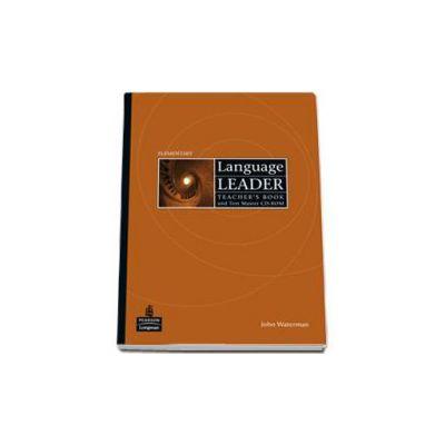 Language Leader Elementary Teachers Book and Test Master CD-Rom (John Waterman)