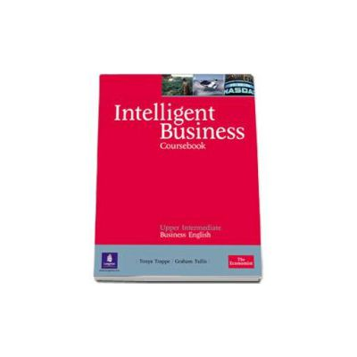 Intelligent Business Upper Intermediate coursebook - Graham Tullis