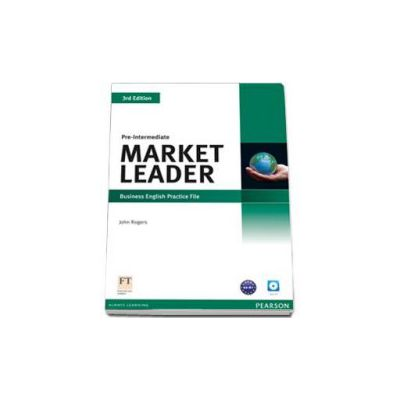 Market Leader 3rd Edition. Pre-Intermediate level, practice file and CD pack (Rogers John)