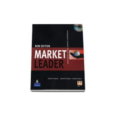 Market Leader. Intermediate Business English Coursebook with Self study CD (David Cotton)
