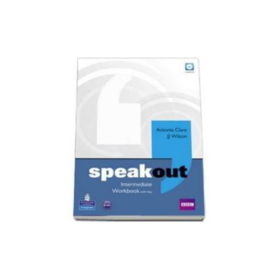 Speakout Intermediate Workbook with Key and Cd (Antonia Clare)