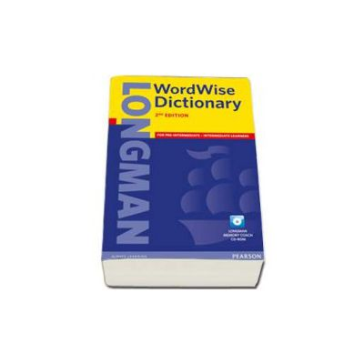 Longman Wordwise Dictionary, 2nd edition. For pre-intermediate and intermediate learners with Longman Memory Coach and CD-ROM