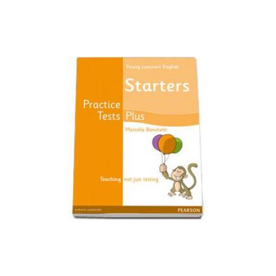Young Learnes Starters Practice Tests Plus. Students Book (Rosemary Aravanis)