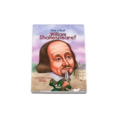 Celeste Davidson Mannis, Cine a fost William Shakespeare? - Ilustratii de John O Brien