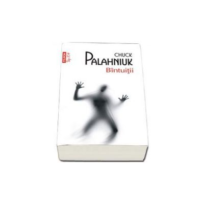 Chuck Palahniuk, Bintuitii - Colectia Top 10