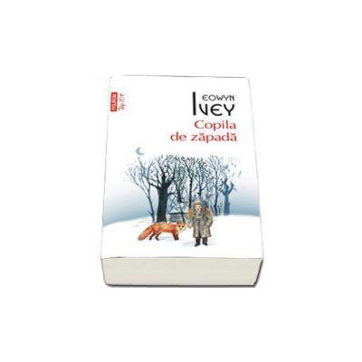 Eowyn Ivey, Copila de zapada - Colectia Top 10