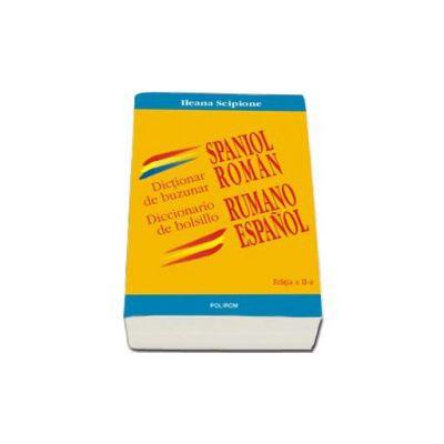 Ileana Scipione, Dictionar de buzunar spaniol-roman/ Diccionario de bolsillo rumano-espanol - Editia a II-a