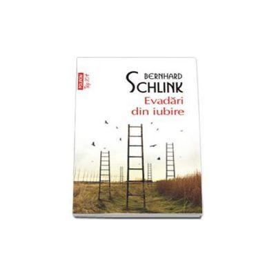 Bernhard Schlink, Evadari din iubire - Colectia Top 10