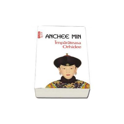 Anchee Min, Imparateasa Orhidee. Colectia Top 10