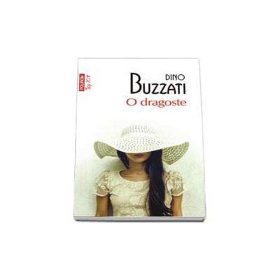 Dino Buzzati, O dragoste. Colectia top 10