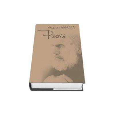 Valeriu Anania, Poeme. Prefata de Petru Poanta - Editie cu coperti cartonate