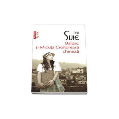 Balzac si Micuta Croitoreasa chineza (Top 10+)