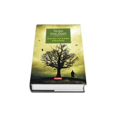 Jocul celor o suta de frunze si alte povestiri - Editie Cartonata