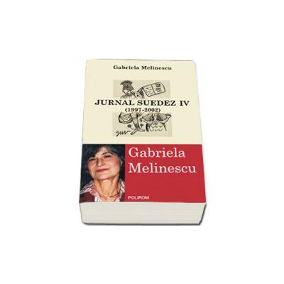 Jurnal suedez IV (1997-2002)
