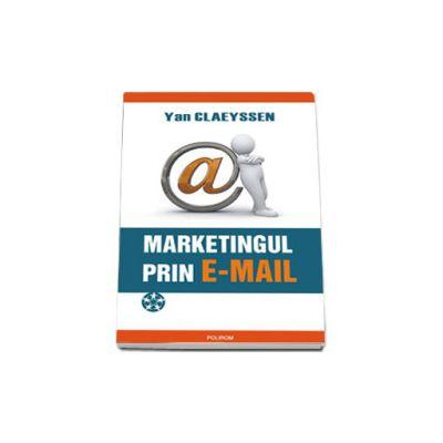Marketingul prin e-mail. Prospectarea comerciala eficienta