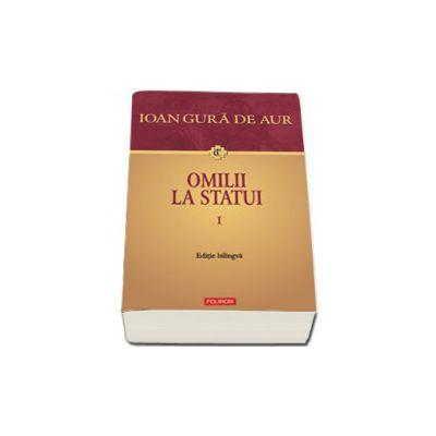 Omilii la statui (2 volume). Editie bilingva