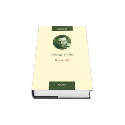 Opere III: Marocco (II) - editie cartonata