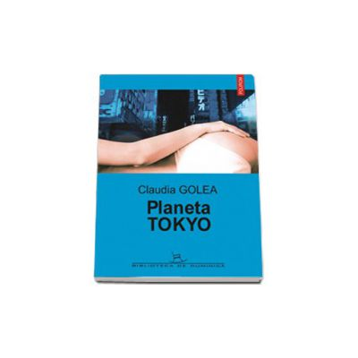 Planeta Tokyo (editia a II-a)
