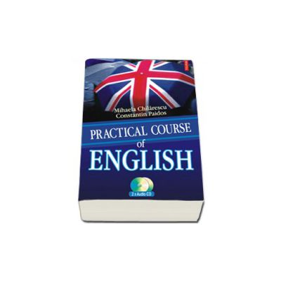 Practical Course of English (contine 2 CD-uri audio)