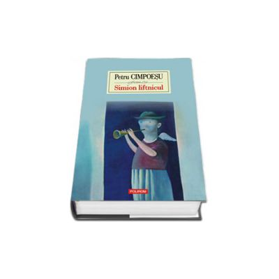 Simion liftnicul (Editie Cartonata)
