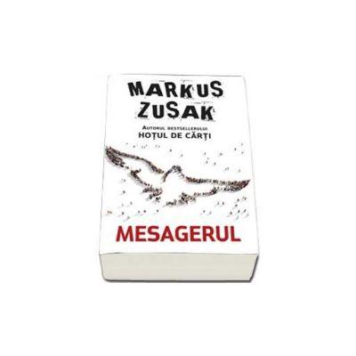 Markus Zusak, Mesagerul