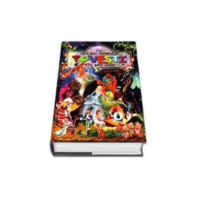 Cele mai frumoase povesti ale copilariei - Editie cartonata