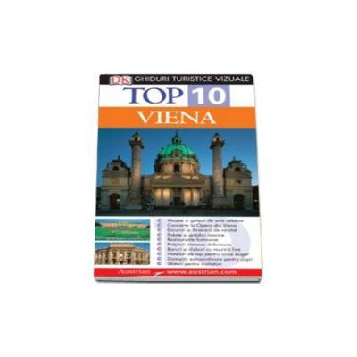 Top 10 Viena. Ghid turistic vizual