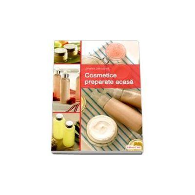 Cosmetice preparate acasa (Jakuszeit Jinaika)