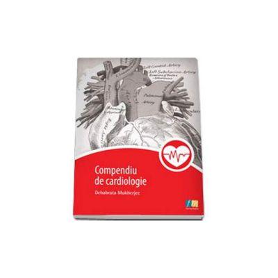 Debabrata Mukherjee - Compediu de Cardiologie