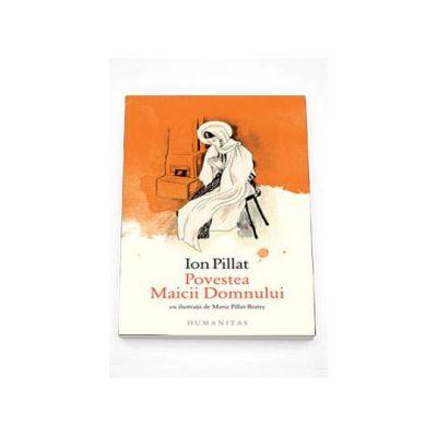 Ion Pillat, Povestea Maicii Domnului
