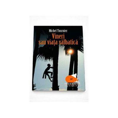 Michel Tournier, Vineri sau viata salbatica