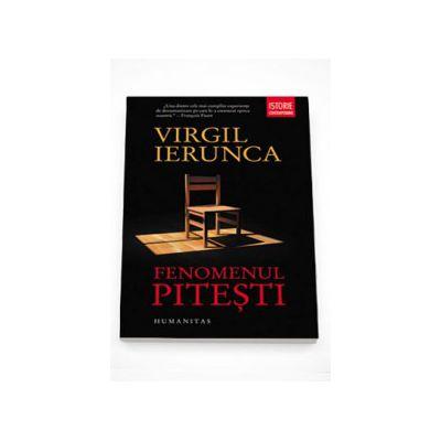 Fenomenul Pitesti - Virgil Ierunca