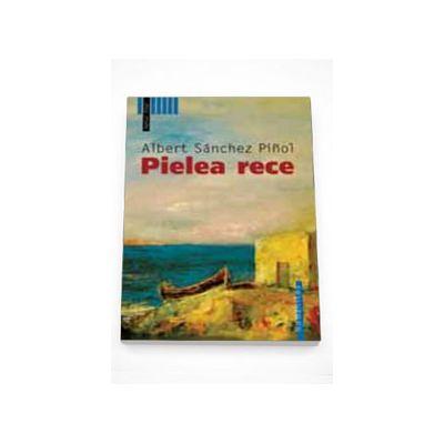 Pielea rece - Albert Sanchez Pinol