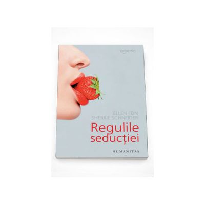 Regulile seductiei - Ellen Fein